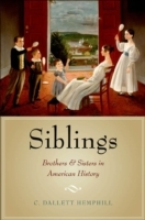 Обложка книги  - Siblings: Brothers and Sisters in American History
