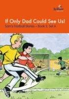 Обложка книги  - If Only Dad Could See Us!