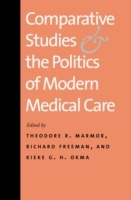 Обложка книги  - Comparative Studies and the Politics of Modern Medical Care