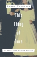 Обложка книги  - This Thing of Ours