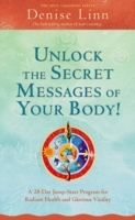 Обложка книги  - Unlock the Secret Messages of Your Body!