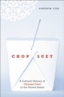 Обложка книги  - Chop Suey: A Cultural History of Chinese Food in the United States