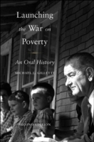 Обложка книги  - Launching the War on Poverty: An Oral History