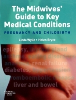 Обложка книги  - Midwives' Guide to Key Medical Conditions
