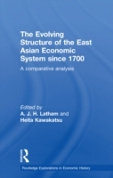 Обложка книги  - Evolving Structure of the East Asian Economic System since 1700