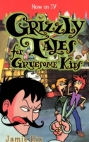 Обложка книги  - Grizzly Tales for Gruesome Kids