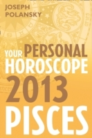 Обложка книги  - Pisces 2013: Your Personal Horoscope