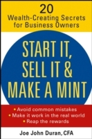 Обложка книги  - Start It, Sell It & Make a Mint
