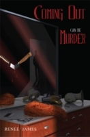 Обложка книги  - Coming Out Can Be Murder