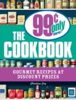 Обложка книги  - 99 Cent Only Stores Cookbook