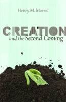 Обложка книги  - Creation and the Second Coming