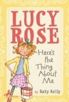 Обложка книги  - Lucy Rose: Here's the Thing About Me