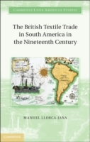 Обложка книги  - British Textile Trade in South America in the Nineteenth Century