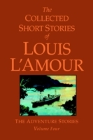 Обложка книги  - Collected Short Stories of Louis L'Amour, Volume 4