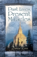 Обложка книги  - Past Lives, Present Miracles