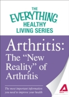 Обложка книги  - Arthritis: The &quote;New Reality&quote; of Arthritis