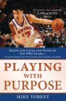 Обложка книги  - Playing with Purpose: Basketball