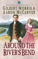 Обложка книги  - Around the River's Bend (Spirit of Appalachia Book #5)