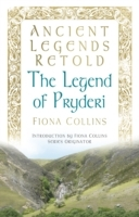 Обложка книги  - Ancient Legends Retold: The Legend of Pryderi