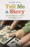 Обложка книги  - Tell Me a Story: Sharing Stories to Enrich Your Child's World