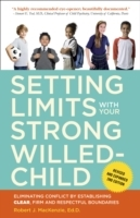 Обложка книги  - Setting Limits with Your Strong-Willed Child, Revised and Expanded 2nd Edition