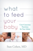 Обложка книги  - What to Feed Your Baby