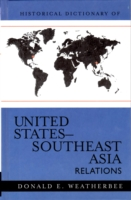 Обложка книги  - Historical Dictionary of United States-Southeast Asia Relations