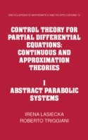 Обложка книги  - Control Theory for Partial Differential Equations: Volume 1, Abstract Parabolic Systems