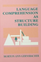 Обложка книги  - Language Comprehension As Structure Building