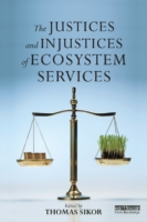 Обложка книги  - Justices and Injustices of Ecosystem Services
