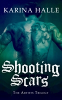 Обложка книги  - Shooting Scars (The Artists Trilogy 2)