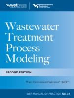 Обложка книги  - Wastewater Treatment Process Modeling, Second Edition (MOP31)