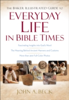 Обложка книги  - Baker Illustrated Guide to Everyday Life in Bible Times