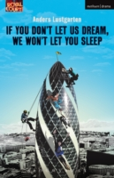 Обложка книги  - If You Don't Let Us Dream, We Won't Let You Sleep