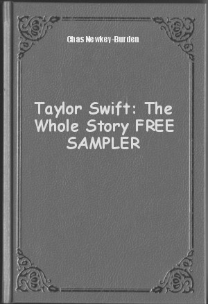 Обложка книги  - Taylor Swift: The Whole Story FREE SAMPLER