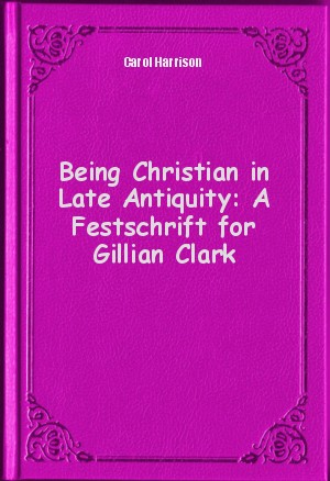 christianity in late antiquity Pagans and christians in late antiquity has 15 ratings and 1 review anatolikon said: i do not like sourebooks, however, i really like this sourcebook t.