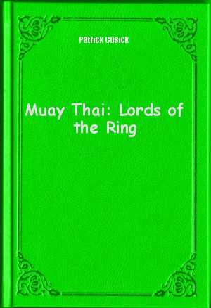 Обложка книги  - Muay Thai: Lords of the Ring