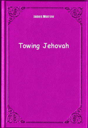 book analysis towing jehovah by james The deep ones: the drowned giant by jg ballard but also james morrow's towing jehovah it didn't seem to follow from the previous analysis.