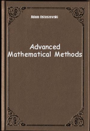 Обложка книги  - Advanced Mathematical Methods