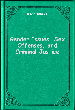 Обложка книги  - Gender Issues, Sex Offenses, and Criminal Justice
