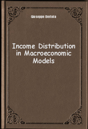 Обложка книги  - Income Distribution in Macroeconomic Models