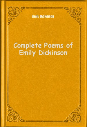 a response to emily dickinson regarding selections from the complete poems The paperback of the the complete poems of emily dickinson by emily dickinson at barnes & noble free shipping on $25 or more.