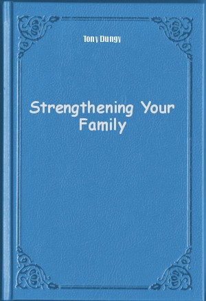 Обложка книги  - Strengthening Your Family