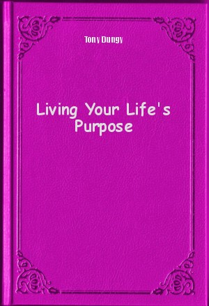 Обложка книги  - Living Your Life's Purpose