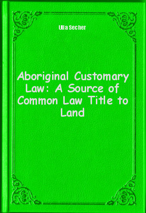 custom as a source of law Custom as a source of lawby david j bedermannew york: cambridge university press, 2010 canons through of the code of canon law provide the ius vigens.