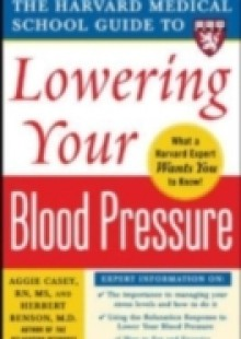 Обложка книги  - Harvard Medical School Guide to Lowering Your Blood Pressure