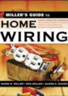 Обложка книги  - Miller's Guide to Home Wiring
