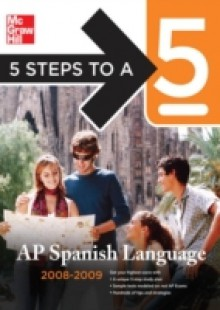 Обложка книги  - 5 Steps to a 5 AP Spanish Language, 2008-2009