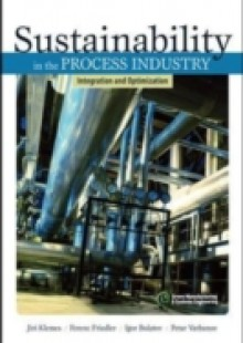 Обложка книги  - Sustainability in the Process Industry: Integration and Optimization