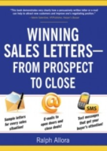 Обложка книги  - Winning Sales Letters From Prospect to Close